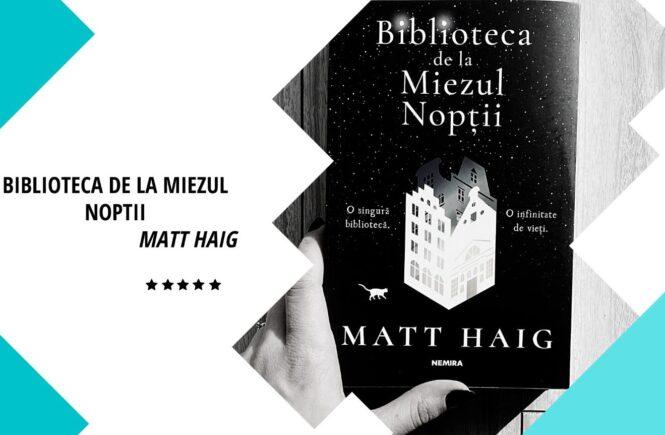 Biblioteca de la Miezull Noptii Matt Haig